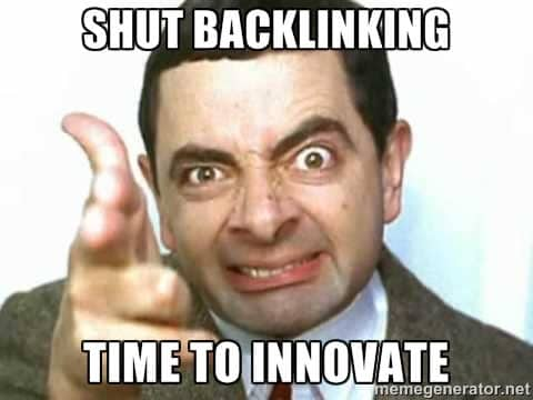 Shut Backlinking, Time to Innovate