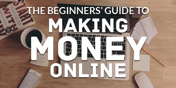 Beginners Guide to Make Money Online