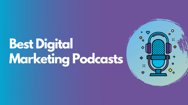 Best Digital Marketing Podcasts