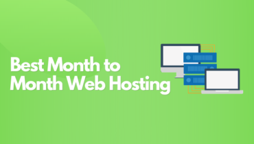 Best Month to Month Web Hosting