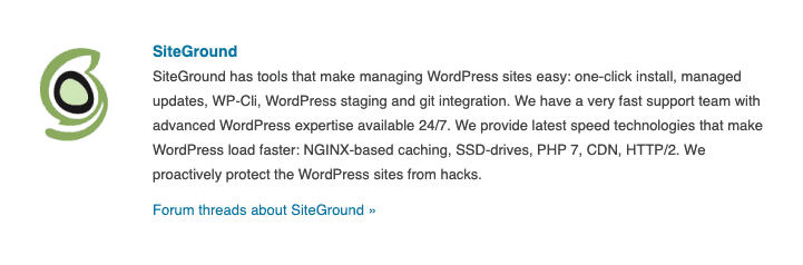 Siteground is also recommended by WordPress.org 1