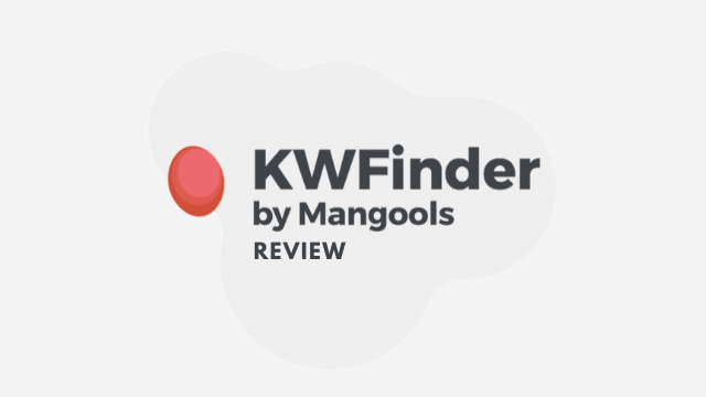KWFinder Review: Keyword Analysis Tool (10days FREE Trial)