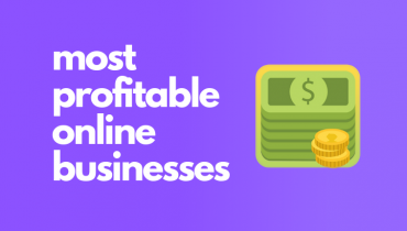 Most Profitable Online Businesses